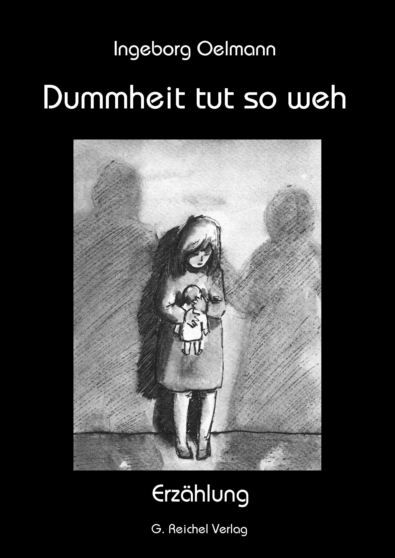 dummheit tut weh