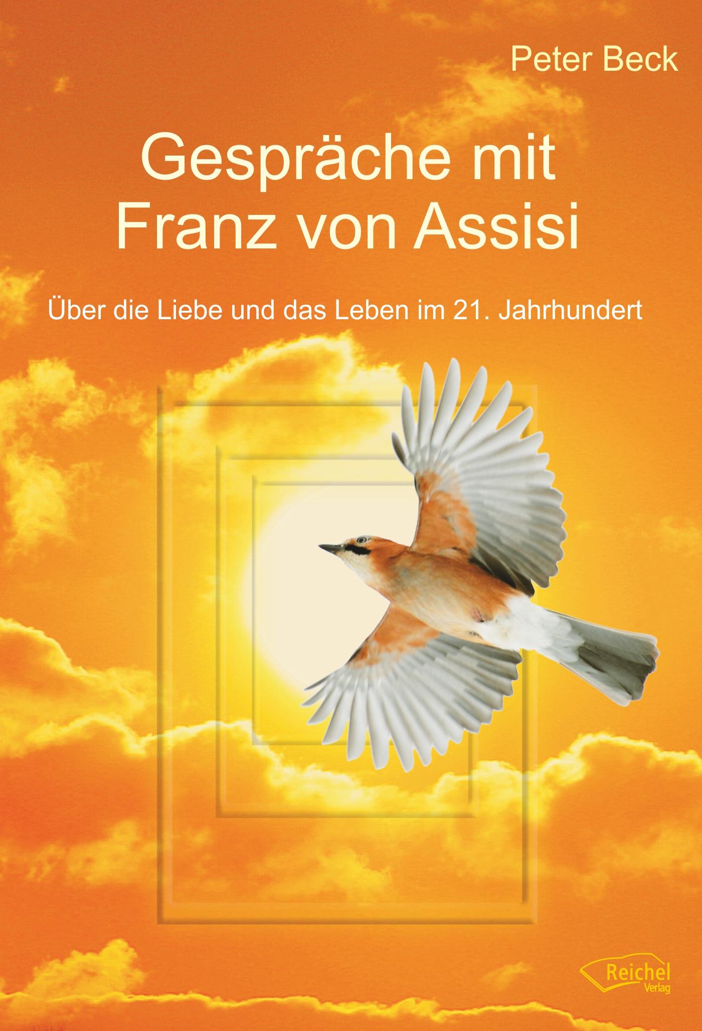 Gespräche Mit Franz Von Assisi Buch Von Beck Peter