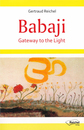 Cover von Babaji - Gateway to the Light (E-Book von Reichel, Gertraud)